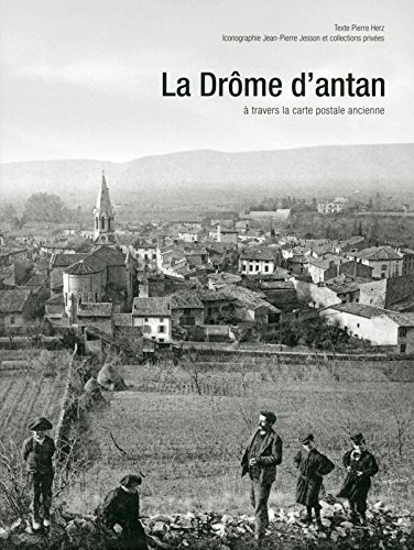 La Drome d'antan  travers la carte postale ancienne