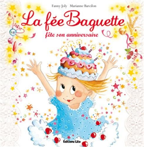 """<a href=""""/node/200834"""">La fée Baguette fête son anniversaire</a>"""