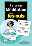 Le cahier Méditation pour les Nuls