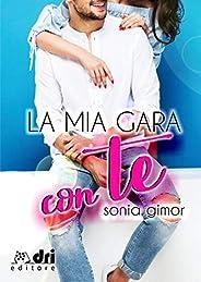 La Mia Gara Con Te (DriEditore SportRomance)