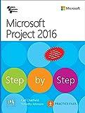 Microsoft Project 2016 Step By Step [Paperback] [Jan 01, 2016] CHATFIELD/JOHNSON
