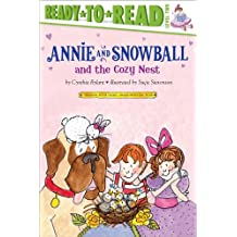 Annie and Snowball and the Cozy Nest (English Edition)