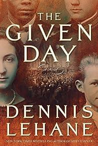 The Given Day par Dennis Lehane