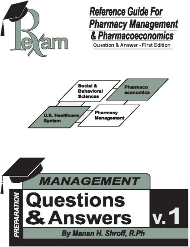 Reference Guide For Foreign Pharmacy Licensing Exam Pharmacy Management & Pharmacoeconomics Question and Answers (FPGEE)