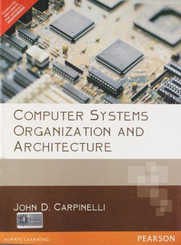 Computer Systems Organization & Architecture, 1e