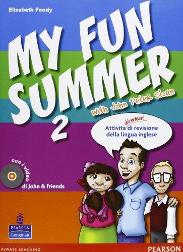 My fun summer with John Peter Sloan. Per la Scuola media. Con Multi-ROM. Con espansione online: 2