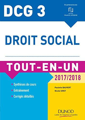 DCG 3 - Droit social 2017/2018 - 10e d. : Tout-en-Un (Tout-en-Un DCG)