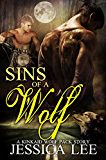 Sins of A Wolf (KinKaid Wolf Pack Book 4)