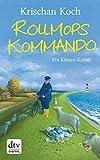 Rollmopskommando: Ein Küsten-Krimi (Thies Detlefsen & Nicole Stappenbek 3)