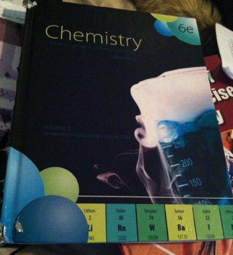 Chemistry: The Molecular Nature of Matter and Change, Sixth Edition Volume II University of Cincinnati
