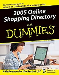 2005 Online Shopping Directory For Dummies (For Dummies (Computers)) by Barbara Kasser (2004-10-08)