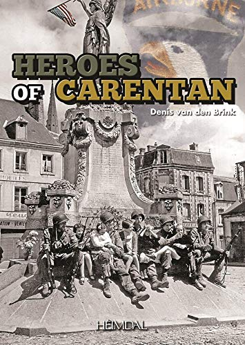 The Carentan Heroes