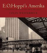 [(E. O. Hoppe's Amerika : Modernist Photographs from the 1920s)] [By (author) Phillip Prodger] published on (August, 2007)