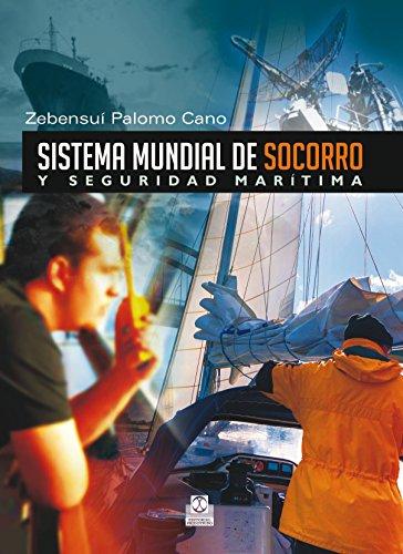 Sistema mundial de socorro y seguridad marítima (Deportes nº 49) por Zebensuí Palomo Cano