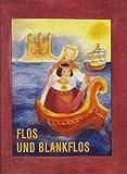 Flos und Blankflos