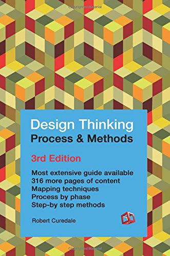 Design Thinking Process and Methods 3rd Edition por Robert Curedale