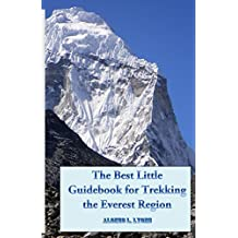 The Best Little Guidebook for Trekking the Everest Region by Alonzo L. Lyons (2013-09-19)