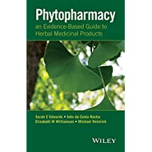 Phytopharmacy: An Evidence-Based Guide to Herbal Medicinal Products (English Edition)