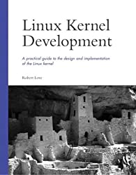 Linux Kernel Development by Robert Love (2003-09-18)