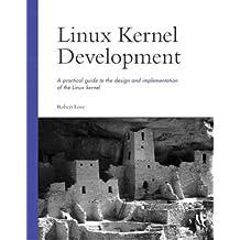 Linux Kernel Development by Robert Love (2003-09-18)