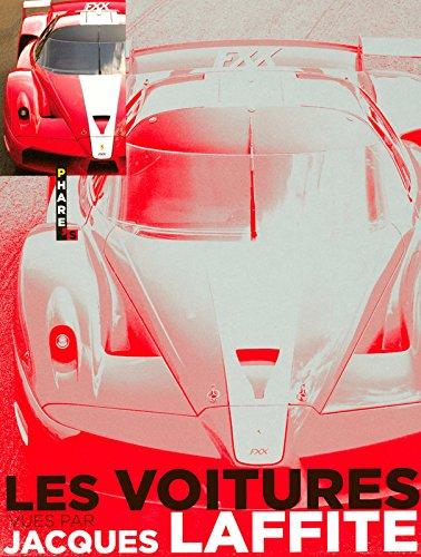 LA VOITURE VUE PAR par Jacques Laffite