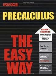 Precalculus the Easy Way (Barron's E-Z)