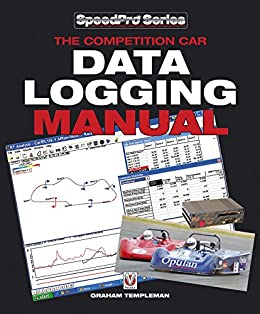 The Competition Car Data Logging Manual (SpeedPro series) (English Edition) par [Templeman, Graham]