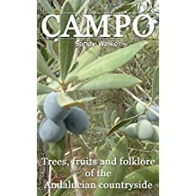 Campo: Trees, fruit and folklore in Andalucia (English Edition)