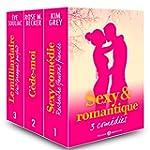 Sexy & romantique - 3 com�dies