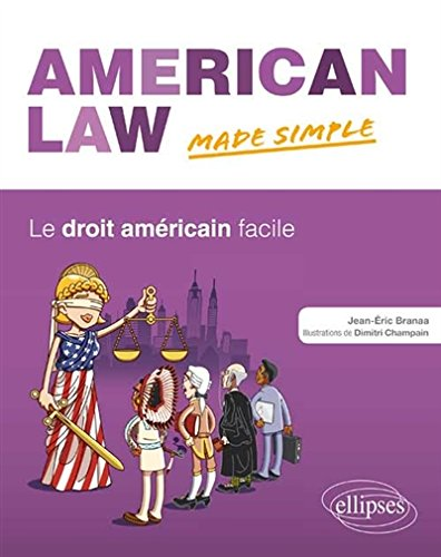 American Law Made Simple le Droit Américain Facile