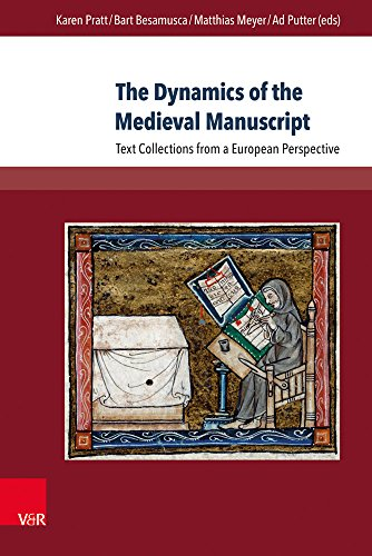 The Dynamics of the Medieval Manuscript: Text Collections from a European Perspective