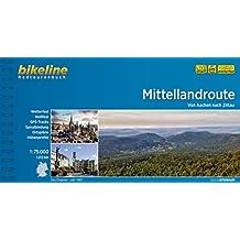 Mittellandroute: Von Aachen nach Zittau (Bikeline Radtourenbücher)