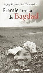 Premier retour à Bagdad