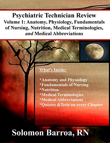 New PDF release: Psychiatric Technician Review (Anatomy, Physiology ...