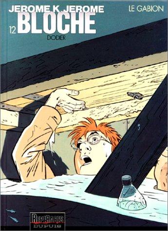 Jérôme K. Jérôme Bloche, tome 12 : Le Gabion