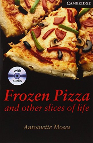 CER6: Frozen Pizza and Other Slices of Life Level 6 Advanced Book with Audio CDs (3) Pack...