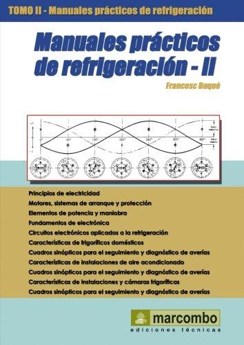 Manuales prácticos de refrigeración. Tomo 2. por Francesc Buqué