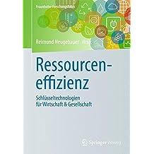 Ressourceneffizienz: Schlüsseltechnologien für Wirtschaft & Gesellschaft