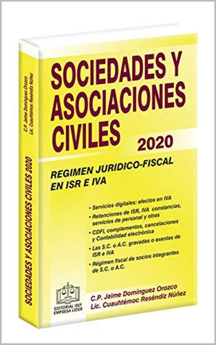 SOCIEDADES Y ASOCIACIONES CIVILES RÉGIMEN JURÍDICO-FISCAL 2020 ...