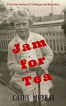 Jam for Tea by [Murray, Cathy, Murray, C]