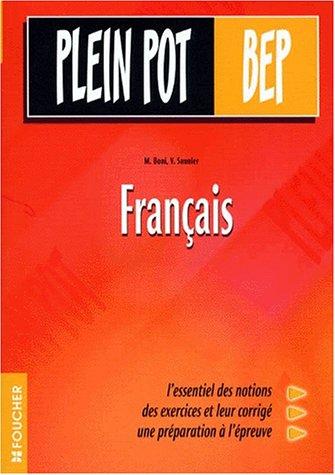 Français, BEP tertiaire et industriel (Ouvrage)