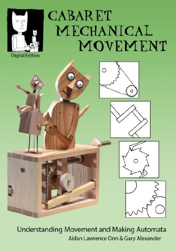 Cabaret Mechanical Movement: Understanding Movement and Making Automata (English Edition) por Gary Alexander