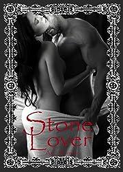 Stone Lover (Stone Passion #1) (English Edition)