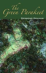 [The Green Parakeet] (By: Desmond Graham) [published: May, 2009]