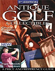 Antique Golf Collectibles: Price and Reference Guide