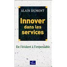 Innover dans les services : De l'évident à l'impensable