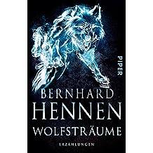 Wolfsträume: Erzählungen