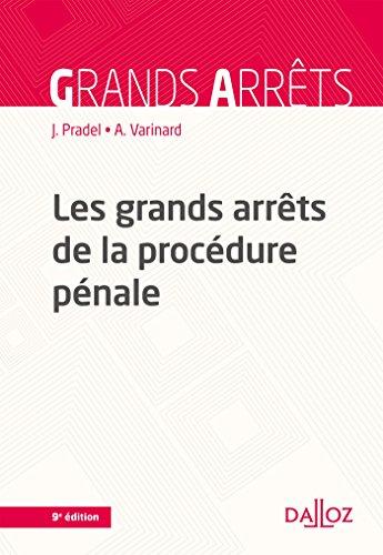 Les grands arrêts de la procédure pénale - 9e éd.