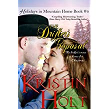The Drifter's Proposal: A Sweet Historical Western Holiday Romance Novella (Holidays in Mountain Home Book 4)