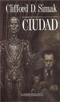Ciudad par  Clifford D. Simak